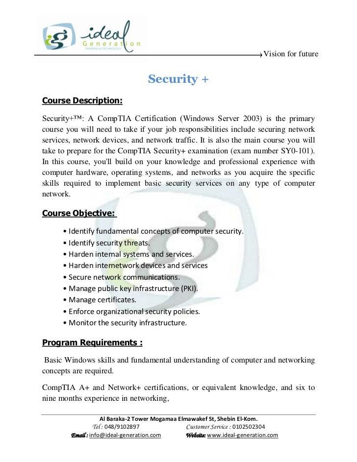 Vision for future                                   Security +Course Description:Security+™: A CompTIA Certification (Wind...
