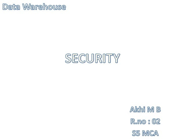 •A data warehouse by nature is an open, accessible system.•Aim : Make large amounts of data easily accessible to theusers•...