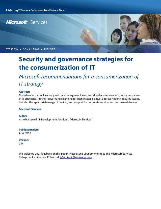 A Microsoft Services Enterprise Architecture Paper  Security and governance strategies for the consumerization of IT Micro...