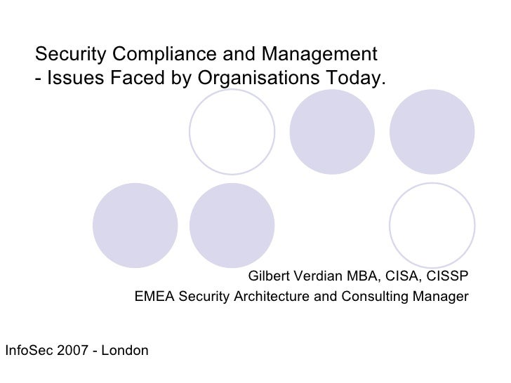 Gilbert Verdian MBA, CISA, CISSP EMEA Security Architecture and Consulting Manager Security Compliance and Management  - I...