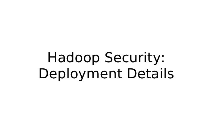 Hadoop Security: Overview