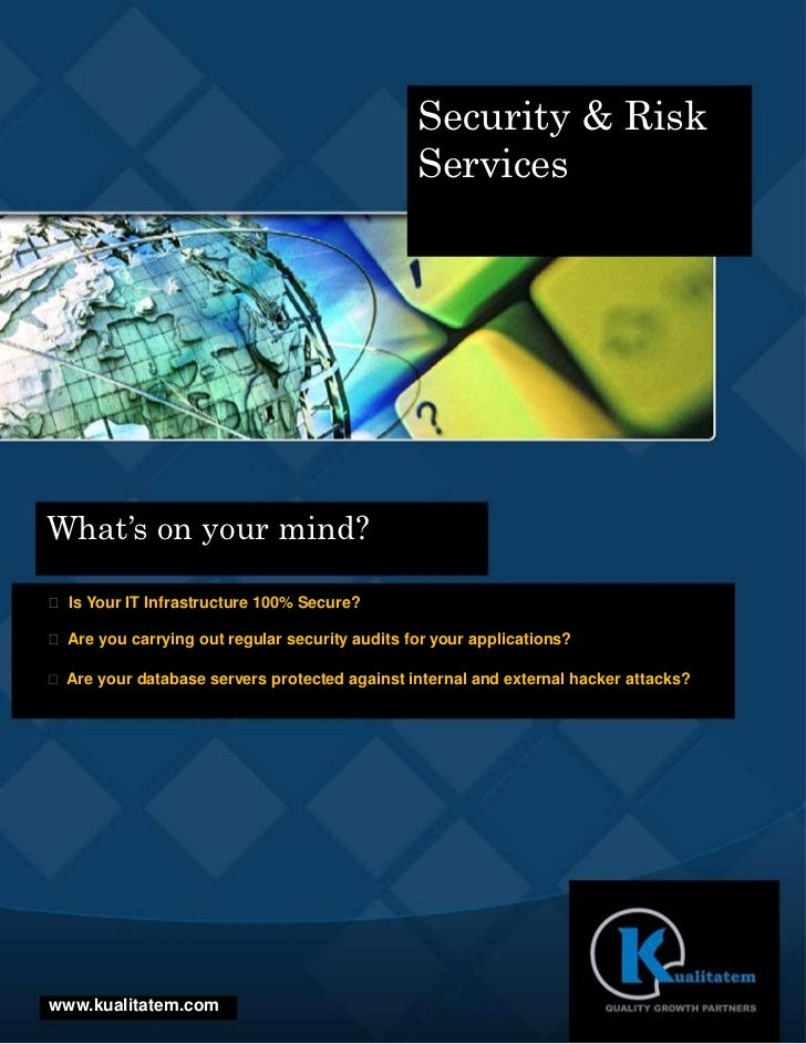 Security & Risk                                                ServicesWhat's on your mind? Is Your IT Infrastructure 100...