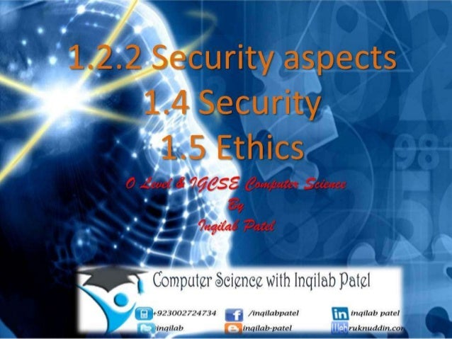 Security and ethics ffor O Level by Inqilab Patel