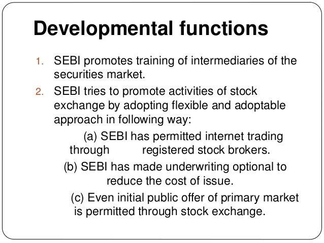 functions of sebi Securities and exchange board of india (sebi), stock exchange in india, objectives of sebi, functions of sebi, sebi india, sebi guidelines, sebi act, sebi takeover code, sebi regulations, role of sebi, sebi law.