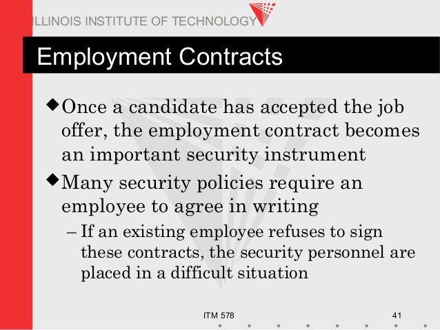 ITM 578 41 ILLINOIS INSTITUTE OF TECHNOLOGY Employment Contracts Once a candidate has accepted the job offer, the employm...
