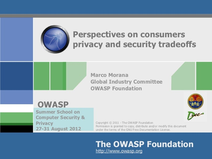 Perspectives on consumers              privacy and security tradeoffs                      Marco Morana                   ...