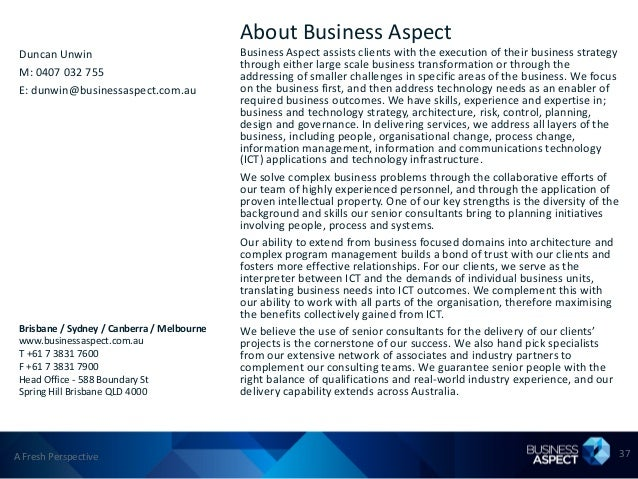 About Business Aspect Duncan Unwin                               Business Aspect assists clients with the execution of the...