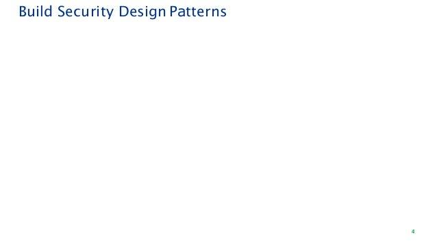 4 Build Security Design Patterns