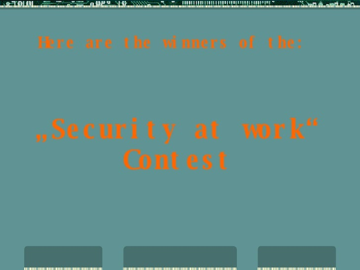 """Here are the winners of the: """" Security at work"""" Contest"""