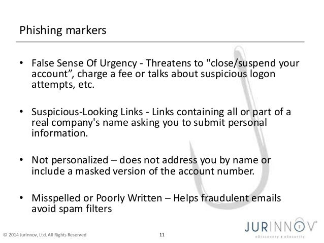 """Phishing markers  • False Sense Of Urgency - Threatens to """"close/suspend your  account"""", charge a fee or talks about suspi..."""