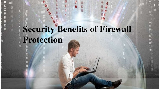 Security Benefits of Firewall Protection