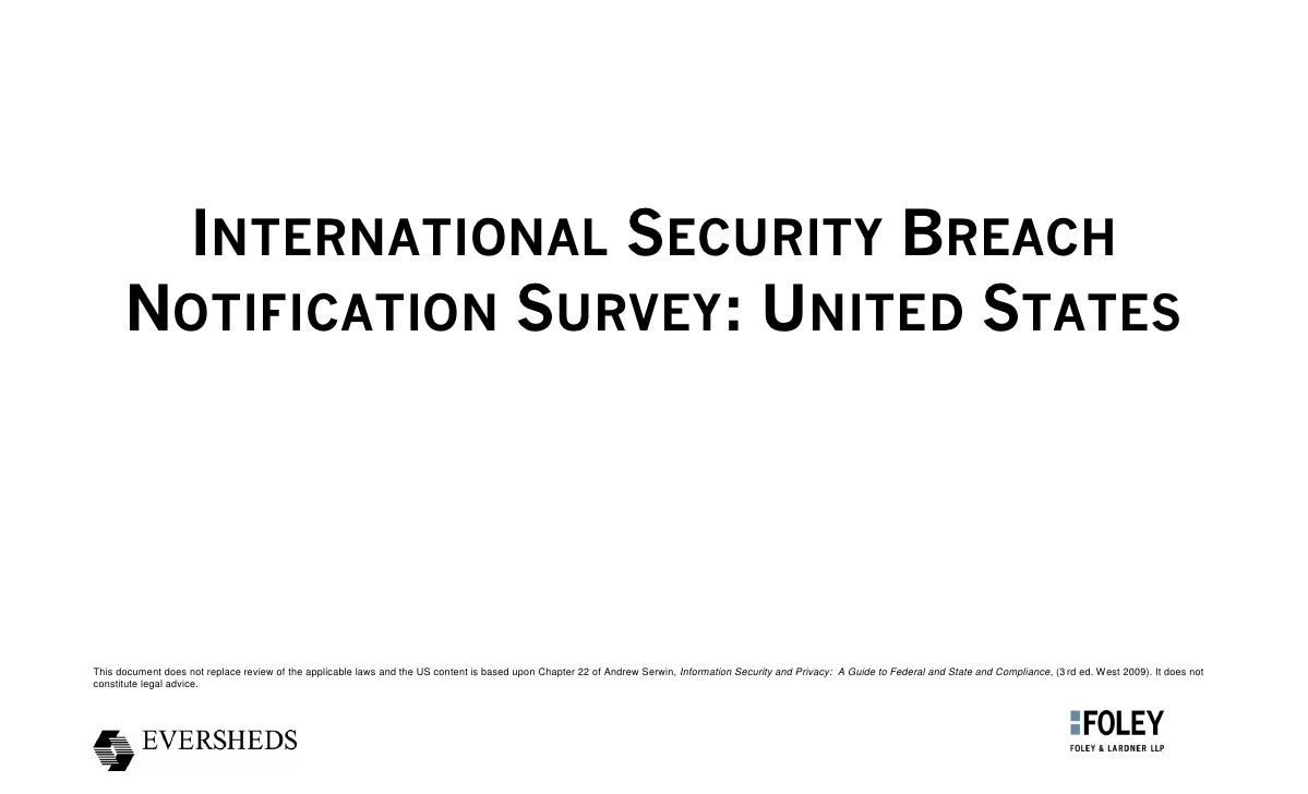 INTERNATIONAL SECURITY BREACH       NOTIFICATION SURVEY: UNITED STATES     This document does not replace review of the ap...