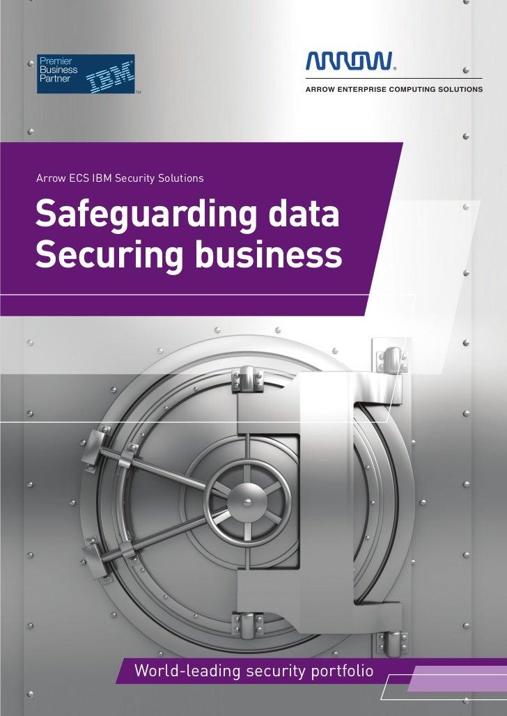 Security_Brochure_2012_IBM_v1_DNS_training_v20 aw 21/02/2012 15:22 Page 3         Arrow ECS IBM Security Solutions        ...
