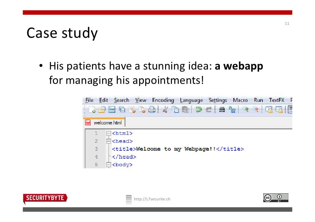 11Case study • His patients have a stunning idea: a webapp   for managing his appointments!                    http://L7se...