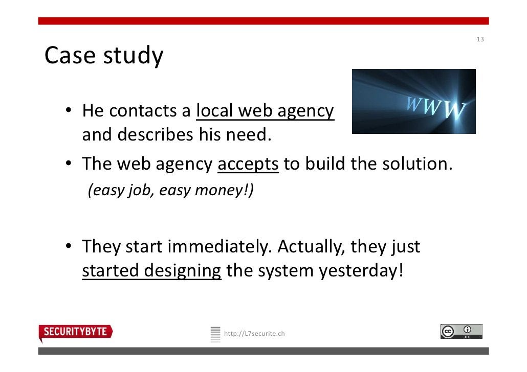 13Case study • He contacts a local web agency   and describes his need. • The web agency accepts to build the solution.   ...