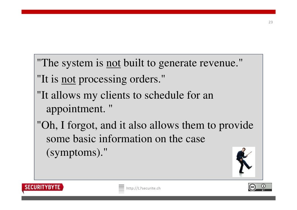 """23""""The system is not built to generate revenue.""""""""It is not processing orders.""""""""It allows my clients to schedule for an  ap..."""