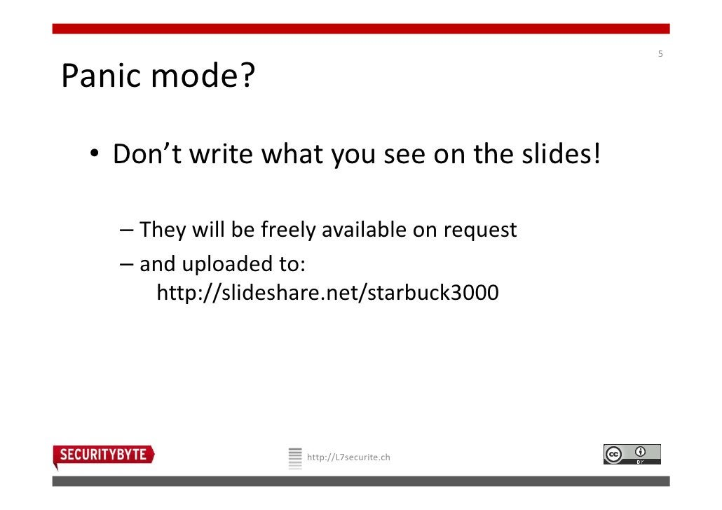 5Panic mode? • Don't write what you see on the slides!   – They will be freely available on request   – and uploaded to:  ...