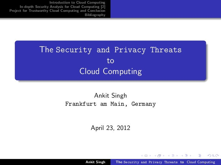 The Security And Privacy Threats To Cloud Computing
