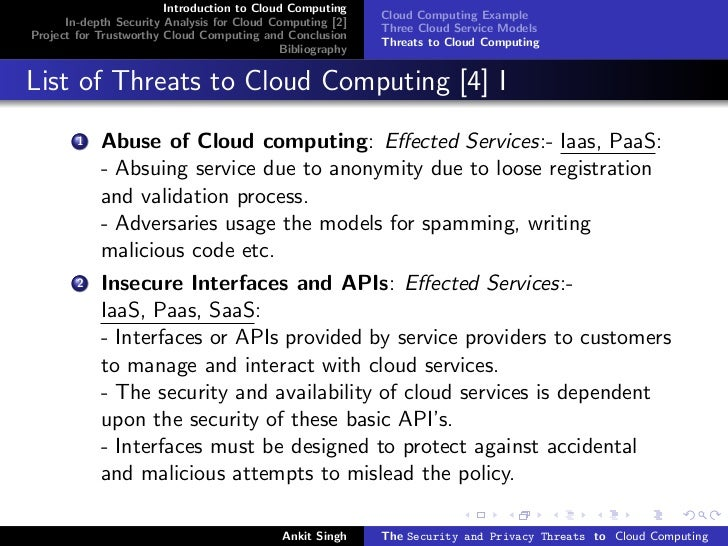 security threats in cloud computing How does the landscape of threats to security and privacy change as organizations shift to cloud-based systems,  privacy and security in cloud computing.