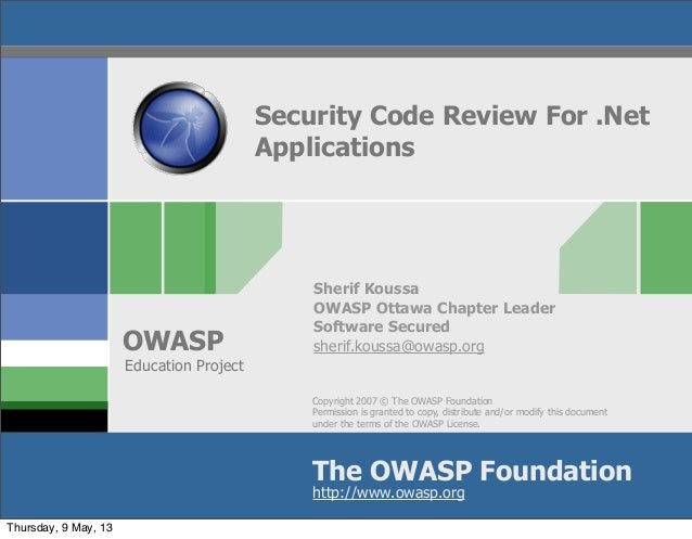 Copyright 2007 © The OWASP FoundationPermission is granted to copy, distribute and/or modify this documentunder the terms ...