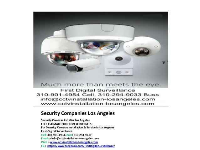 Security Companies Los Angeles Security Cameras Installer Los Angeles FREE ESTIMATE FOR HOME & BUSINESS For Security Camer...