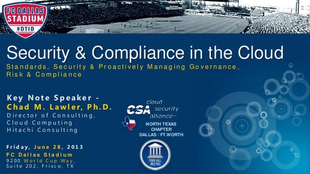 Security & Compliance in the CloudS t a n d a r d s , S e c u r i t y & P r o a c t i v e l y M a n a g i n g G o v e r n ...