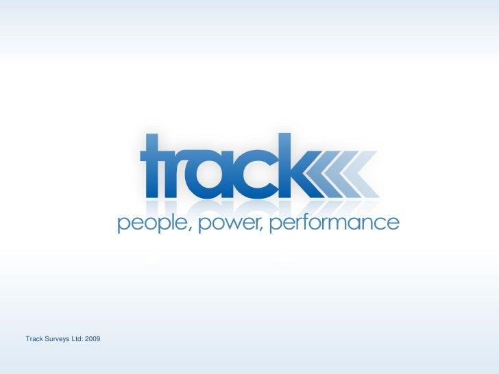 Track Surveys Ltd: 2009