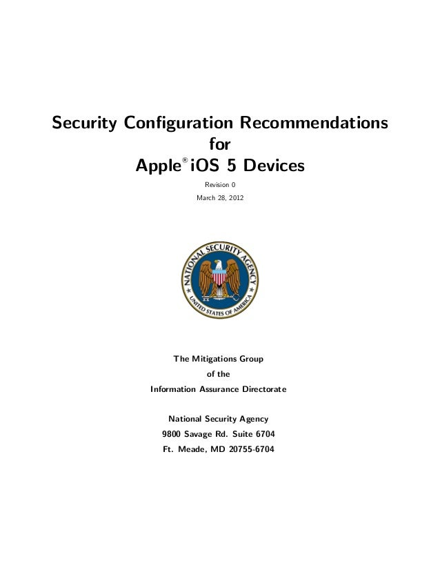 Security Configuration Recommendations                  for          Apple iOS 5 Devices                 R                 ...