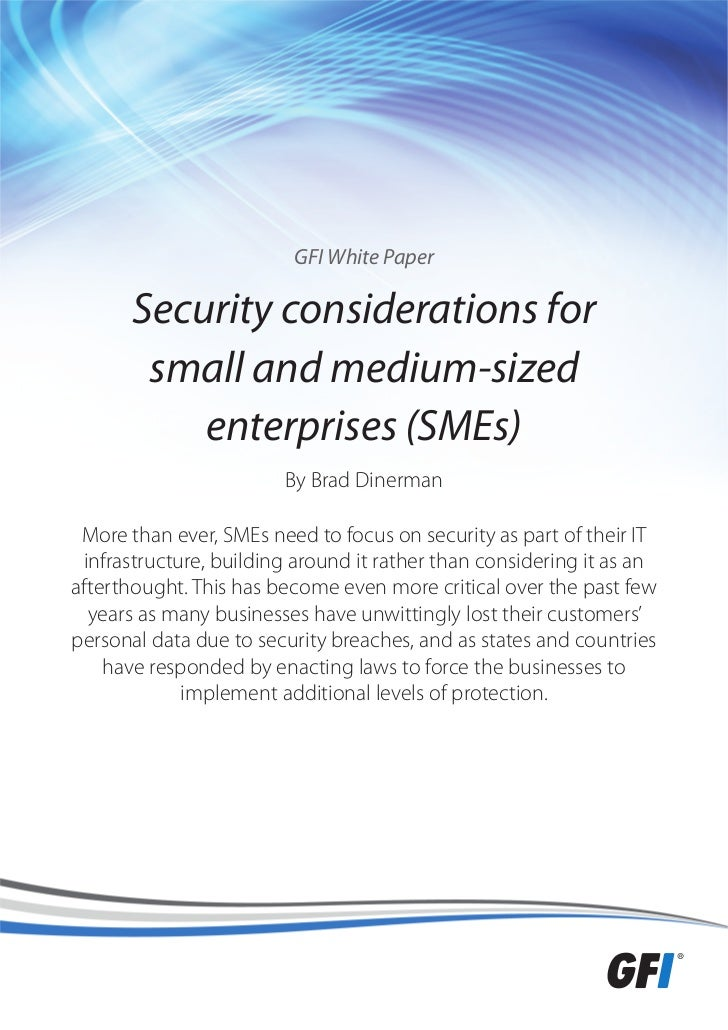 GFI White Paper       Security considerations for        small and medium-sized           enterprises (SMEs)              ...