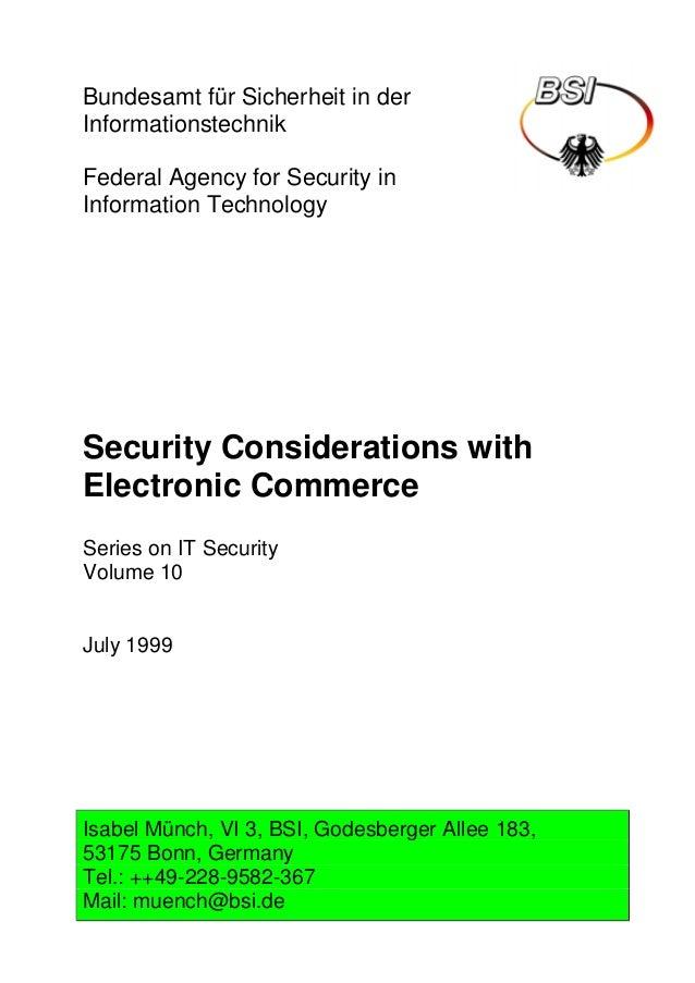 Bundesamt für Sicherheit in der Informationstechnik Federal Agency for Security in Information Technology Security Conside...