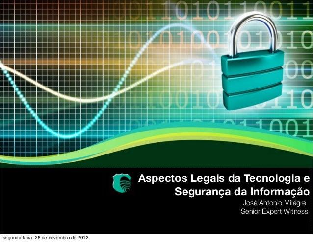 Aspectos Legais da Tecnologia e                                              Segurança da Informação                      ...