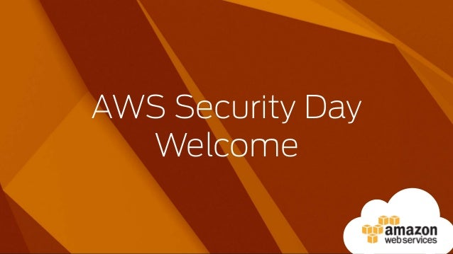 AWS Security Day Welcome