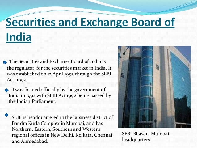 securities & exchange board of indi essay Read with regulation 98 of the the securities and exchange board of india (listing obligations and disclosure requirements) regulations, 2015 .