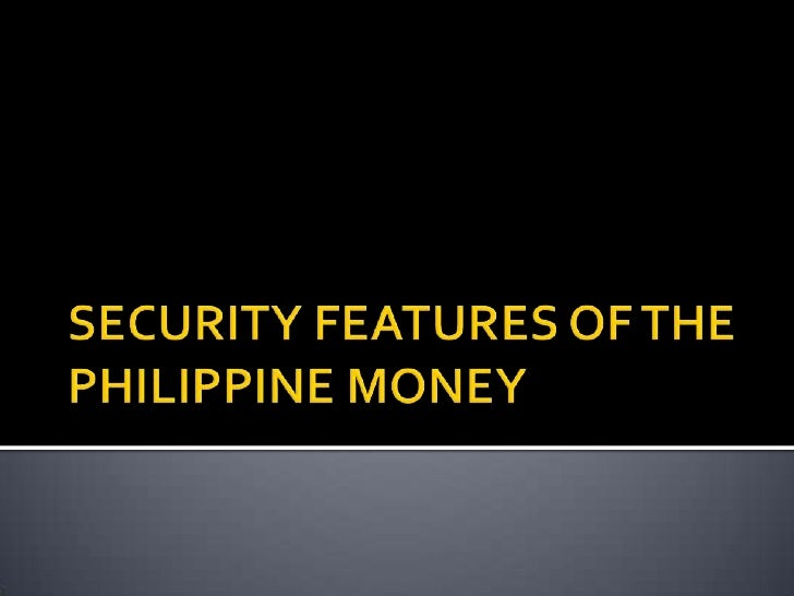 Security Features Of The Philippine Money