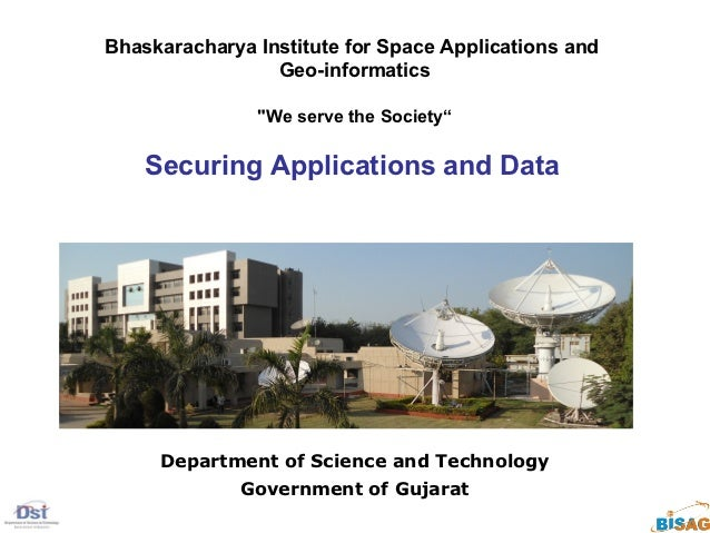 """Bhaskaracharya Institute for Space Applications and                 Geo-informatics               """"We serve the Society""""  ..."""