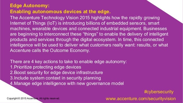 The Accenture Technology Vision 2015 highlights how the rapidly growing Internet of Things (IoT) is introducing billions o...