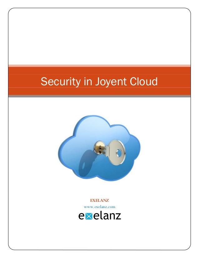EXELANZwww.exelanz.comSecurity in Joyent Cloud