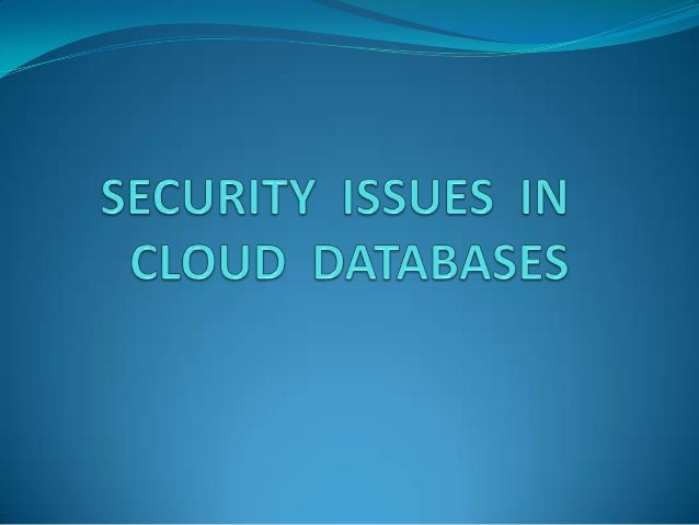1.   A cloud database is a database that typically runs on     a cloud computing platform, such as Amazon EC2     and Rack...