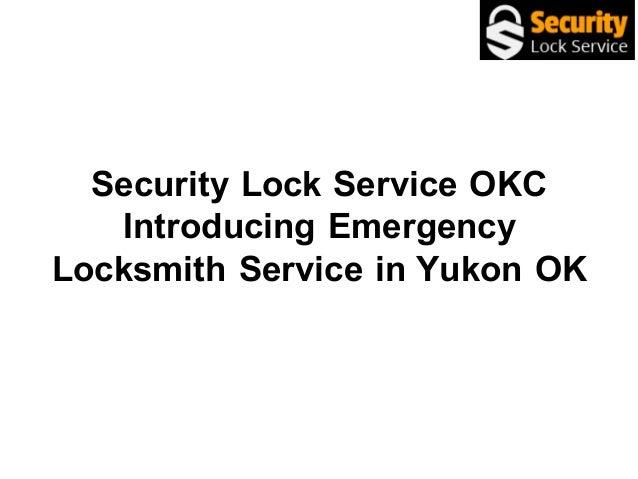 Security Lock Service OKC Introducing Emergency Locksmith Service in Yukon OK