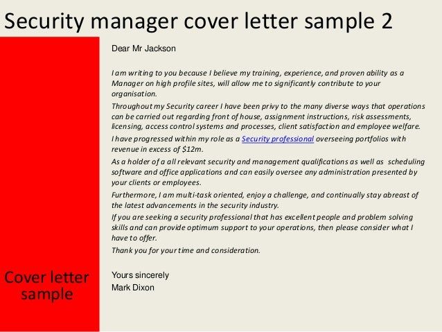 Yours Sincerely Mark Dixon; 3. Security Manager Cover Letter ...