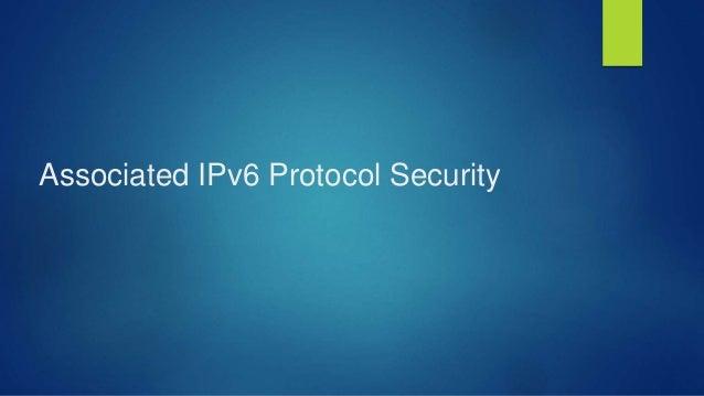 Associated IPv6 Protocol Security