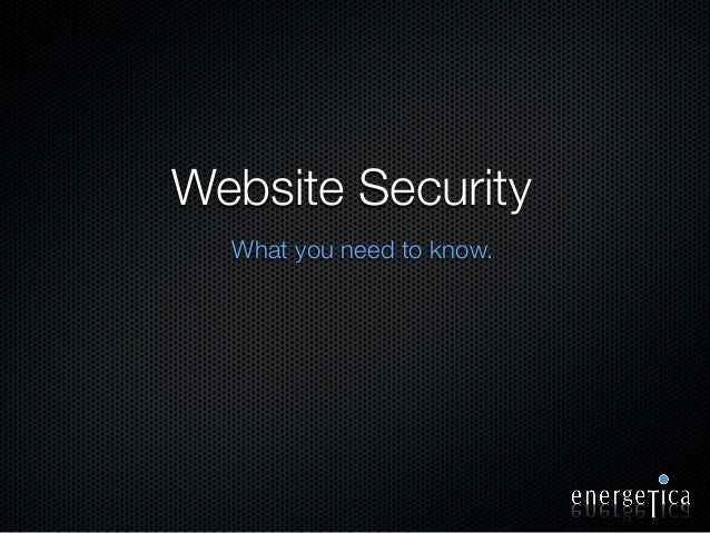 Website Security What you need to know.