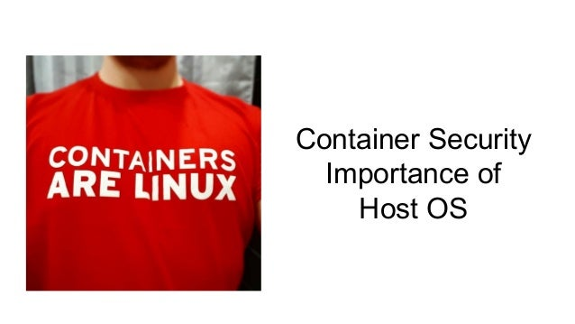 Container Security Importance of Host OS