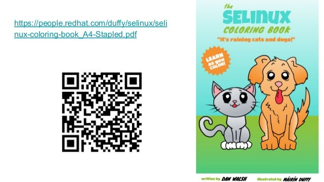 https://people.redhat.com/duffy/selinux/seli nux-coloring-book_A4-Stapled.pdf