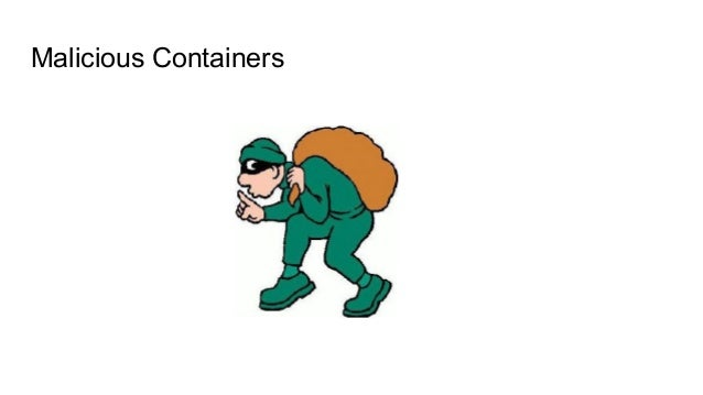 Malicious Containers