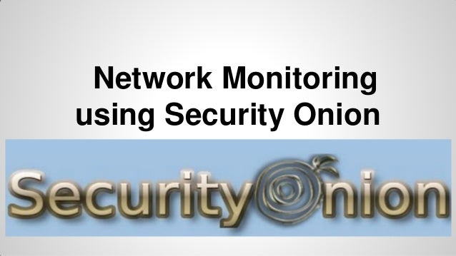 Network Monitoring using Security Onion