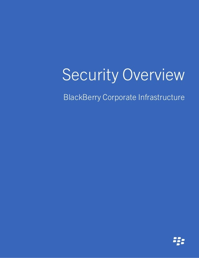 Security Overview BlackBerry Corporate Infrastructure