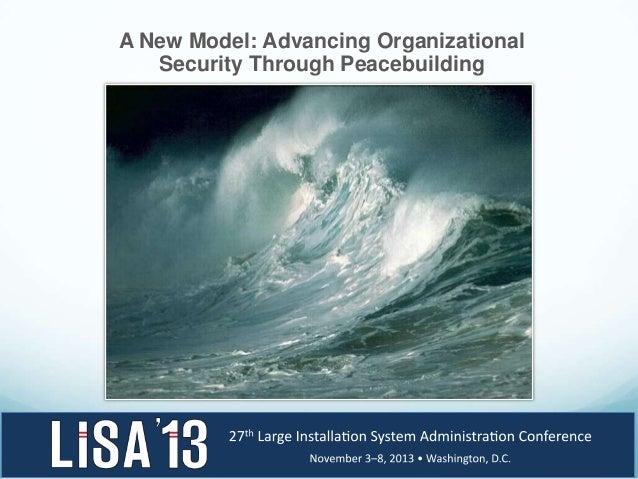 A New Model: Advancing Organizational Security Through Peacebuilding