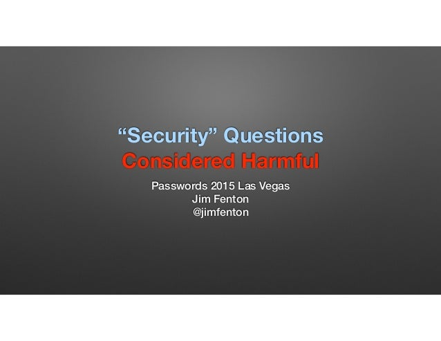 """Security"" Questions