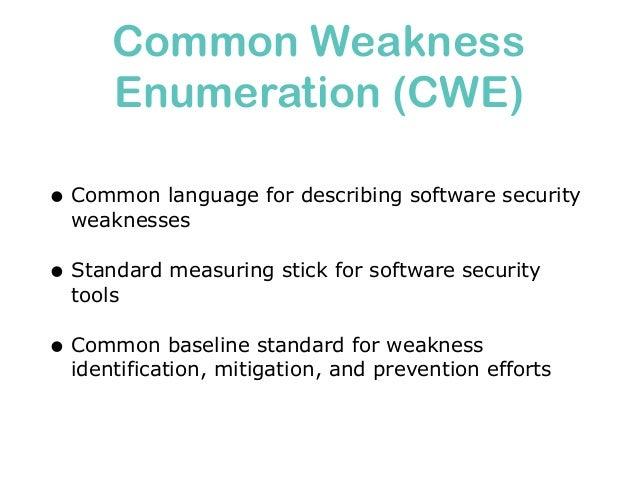 Vulnerability • What? (Identifier, Name, Description) • Where? (Location) • How critical? (Severity) • How confident? (Con...